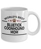 Bluetick Coonhound Dog Lover Gift World's Best Mom Birthday Mother's Day White Ceramic Coffee Mug
