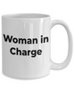 Lady Boss Gift - Woman in Charge Coffee Mug