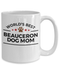 Beauceron Dog Lover Gift World's Best Mom Birthday Mother's Day White Ceramic Coffee Mug
