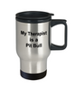 Pit Bull Dog Therapist Travel Coffee Mug