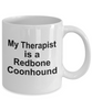 Redbone Coonhound Dog Owner Lover Funny Gift Therapist White Ceramic Coffee Mug