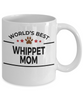 Whippet Dog Lover Gift World's Best Mom Birthday Mother's Day White Ceramic Coffee Mug