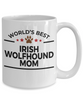 Irish Wolfhound Dog Lover Gift World's Best Mom Birthday Mother's Day White Ceramic Coffee Mug