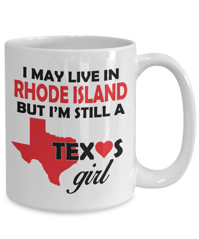 Texas Girl Living in Rhode Island Coffee Mug