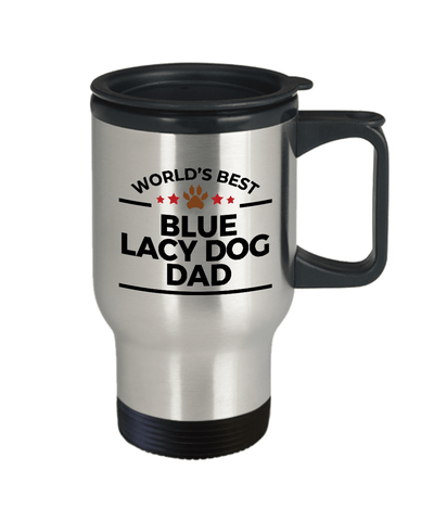 Blue Lacy Dog Lover Gift World's Best Dad Birthday Father's Day Stainless Steel Insulated Travel Mug