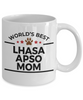 Lhasa Apso Dog Lover Gift World's Best Mom Birthday Mother's Day White Ceramic Coffee Mug