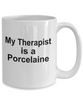 Porcelaine Funny Dog Owner Lover Gift Therapist White Ceramic Coffee Mug