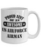 US Air Force Airman Proud Aunt Coffee Mug