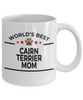 Cairn Terrier Dog Lover Gift World's Best Mom Birthday Mother's Day White Ceramic Coffee Mug