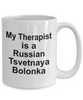 Russian Tsvetnaya Bolonka Dog Owner Lover Funny Gift Therapist White Ceramic Coffee Mug