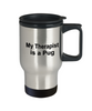 Pug Dog Therapist Travel Coffee Mug