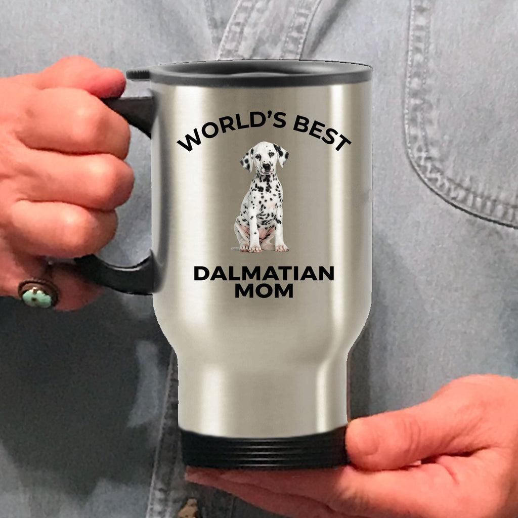 Dalmatian Puppy Dog Lover Gift World's Best Mom Birthday Mother's Day Stainless Steel Insulated Travel Coffee Mug