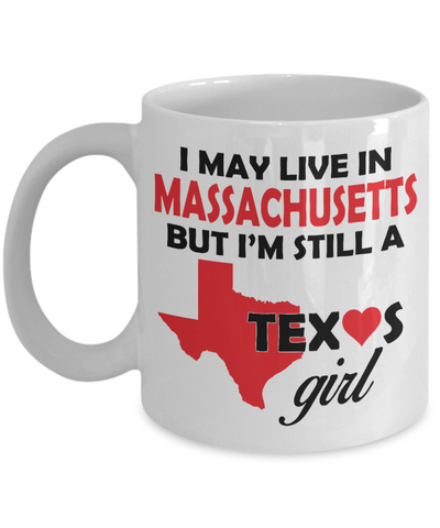 Texas Girl Living in Massachusetts Coffee Mug