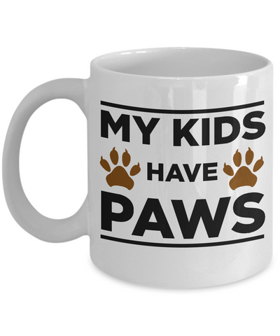 My Kids Have Paws Dog or Cat Lover Mug