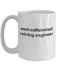 Mining Engineer Coffee Cup