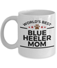 Blue Heeler Dog Mom Coffee Mug