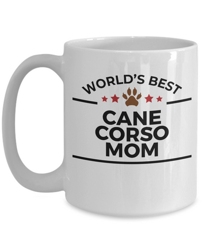 Cane Corso Dog Lover Gift World's Best Mom Birthday Mother's Day White Ceramic Coffee Mug