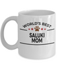Saluki Dog Lover Gift World's Best Mom Birthday Mother's Day White Ceramic Coffee Mug