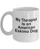 American Eskimo Dog Owner Lover Funny Gift Therapist White Ceramic Coffee Mug