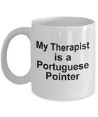 Portuguese Pointer Dog Owner Lover Funny Gift Therapist White Ceramic Coffee Mug