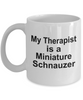 Miniature Schnauzer Dog Owner Lover Funny Gift Therapist White Ceramic Coffee Mug