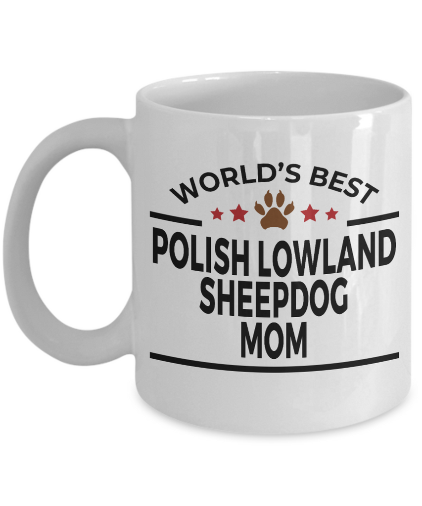 Polish Lowland Sheepdog Dog Lover Gift World's Best Mom Birthday Mother's Day White Ceramic Coffee Mug
