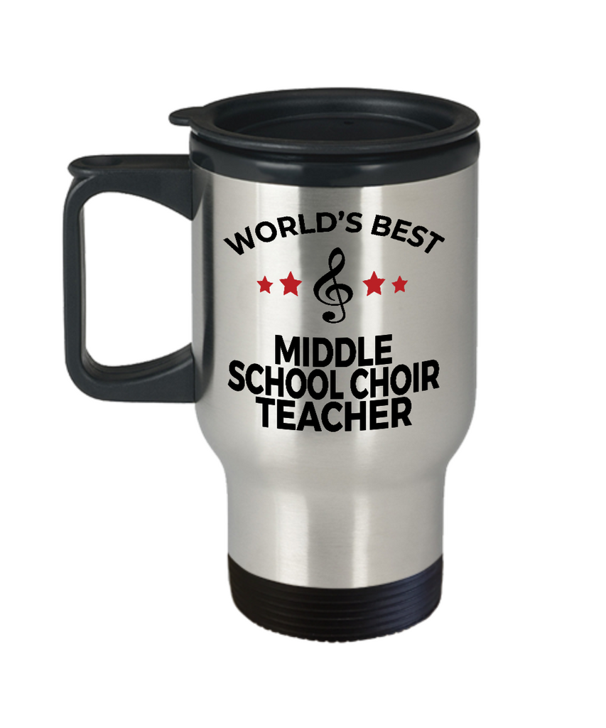 Middle School Choir Teacher Gift World's Best Birthday Appreciation Thank-you Present Stainless Steel Travel Coffee Tea Mug