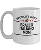 Bracco Italiano Dog Lover Gift World's Best Mom Birthday Mother's Day White Ceramic Coffee Mug