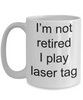 Laser Tag Gift - Funny Retirement Coffee Mug