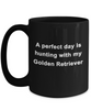 Golden Retriever Dog Lover Hunting Perfect Day Black Ceramic Coffee Mug
