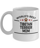 Tibetan Terrier Dog Lover Gift World's Best Mom Birthday Mother's Day White Ceramic Coffee Mug
