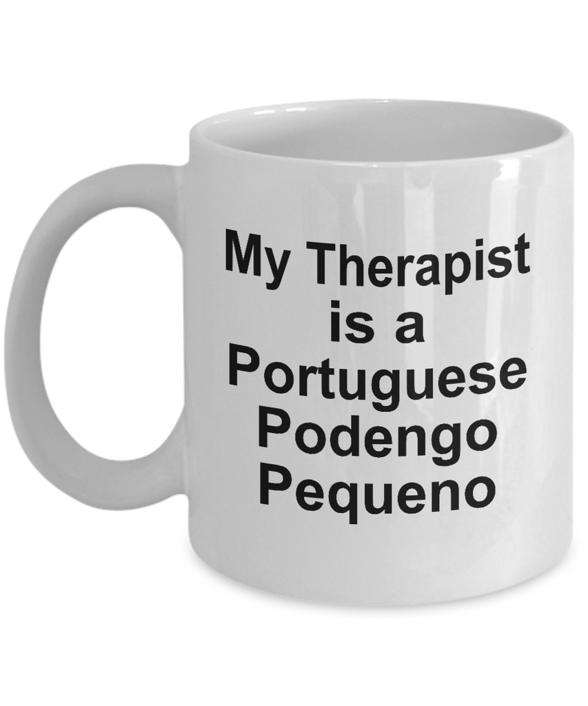 Portuguese Podengo Pequeno Dog Owner Lover Funny Gift Therapist White Ceramic Coffee Mug