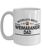 Weimaraner Dog Lover Gift World's Best Dad Birthday Father's Day White Ceramic Coffee Mug