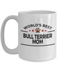 Bull Terrier Dog Lover Gift World's Best Mom Birthday Mother's Day White Ceramic Coffee Mug