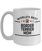 Border Terrier Dog Lover Gift World's Best Mom Birthday Mother's Day White Ceramic Coffee Mug
