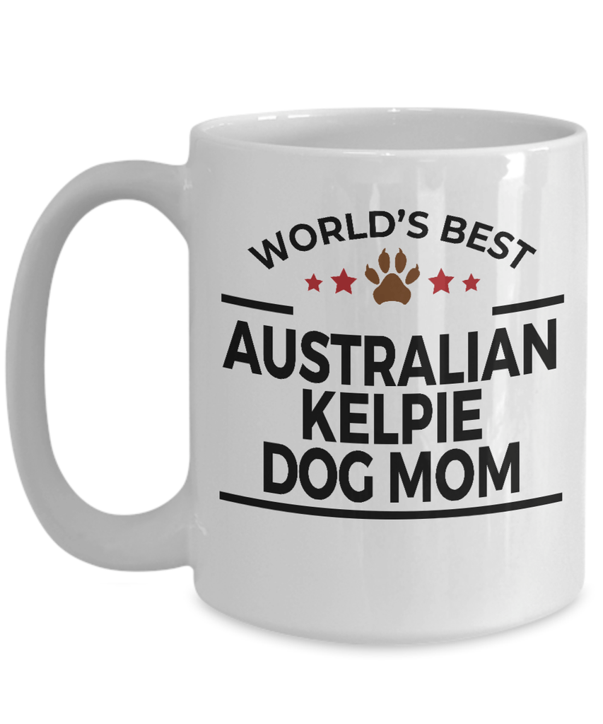 Australian Kelpie Dog Lover Gift World's Best Mom Birthday Mother's Day White Ceramic Coffee Mug