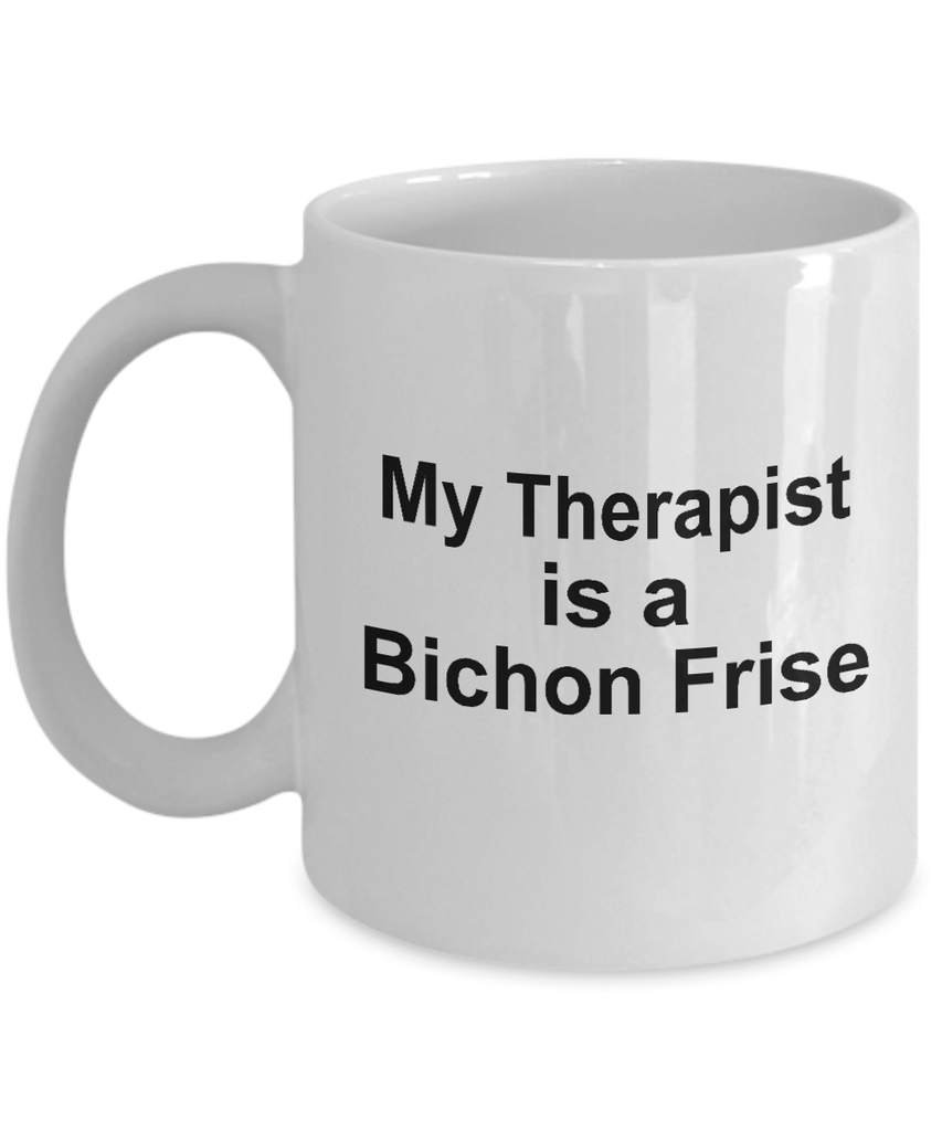 Bichon Frise Dog Owner Lover Funny Gift Therapist White Ceramic Coffee Mug