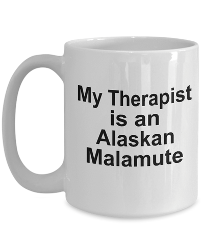 Alaskan Malamute Dog Owner Lover Funny Gift Therapist White Ceramic Coffee Mug