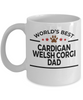 Cardigan Welsh Corgi Dog Lover Gift World's Best Dad Birthday Father's Day White Ceramic Coffee Mug