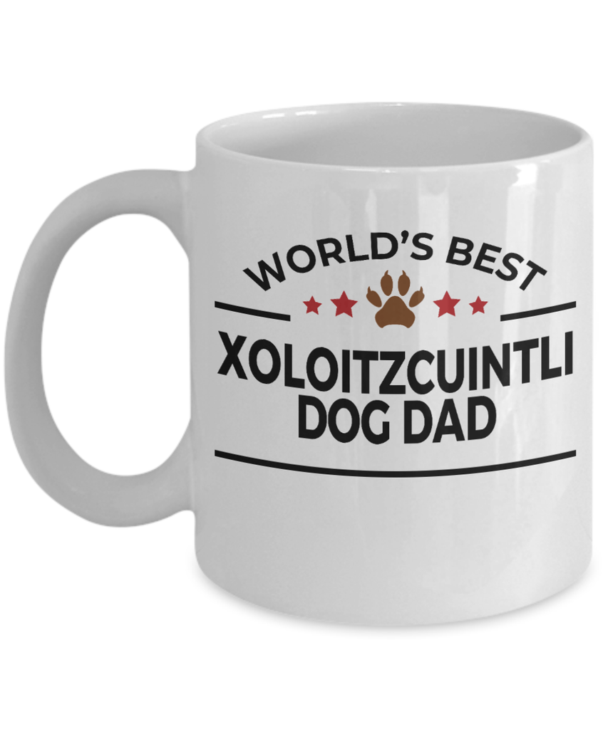 Xoloitzcuintli Dog Lover Gift World's Best Dad Birthday Father's Day White Ceramic Coffee Mug