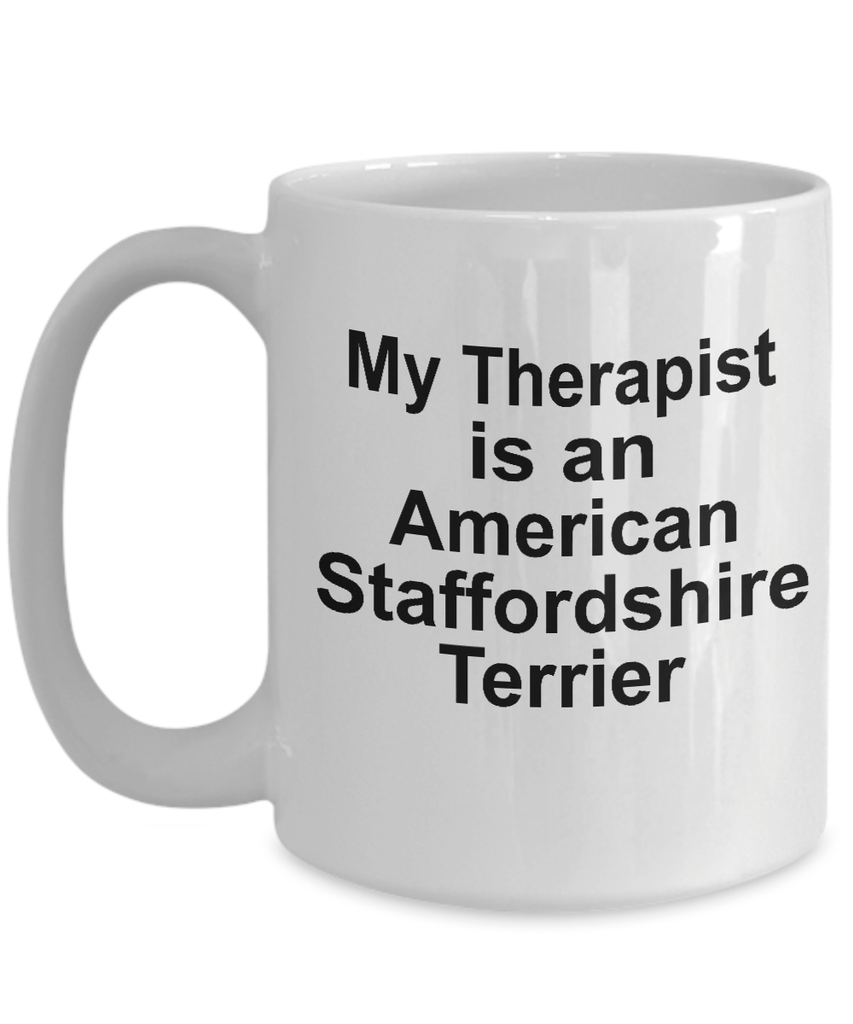 American Staffordshire Terrier  Dog Owner Lover Funny Gift Therapist White Ceramic Coffee Mug