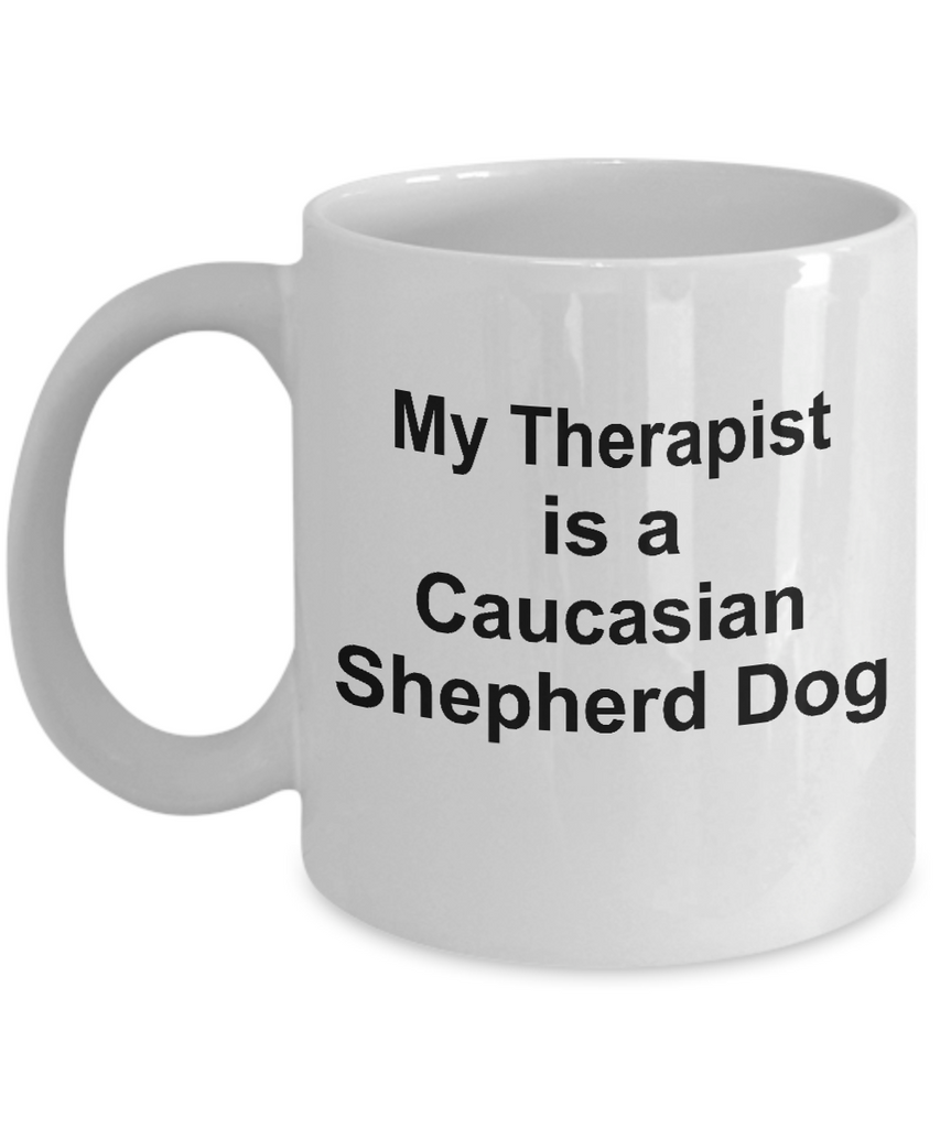 Caucasian Shepherd Dog Owner Lover Funny Gift Therapist White Ceramic Coffee Mug