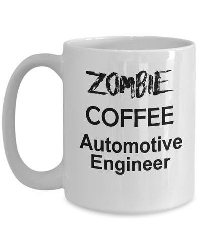 Automotive Engineer Zombie Gift White Ceramic Coffee Mug