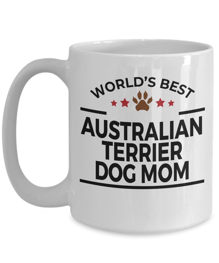 Australian Terrier Dog Lover Gift World's Best Mom Birthday Mother's Day White Ceramic Coffee Mug