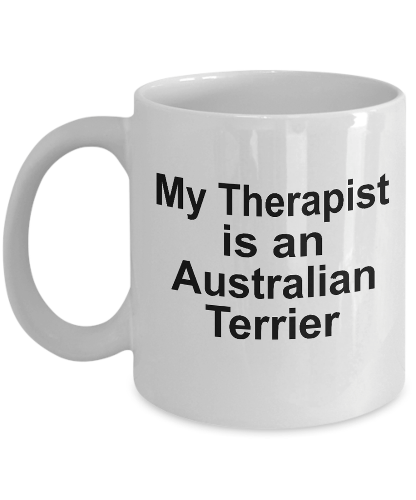 Australian Terrier Dog Therapist Coffee Mug