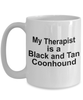 Black and Tan Coonhound Dog Therapist Coffee Mug