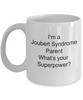 Joubert Syndrome Awareness Parent What's Your Superpower Ceramic Coffee Mug Makes a Great Gift