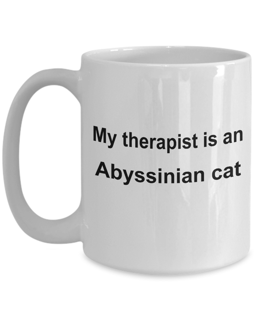 Abyssinian Cat Lover Gift Funny Therapists White Ceramic Coffee Mug