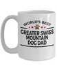Greater Swiss Mountain Dog Lover Gift World's Best Dad Birthday Father's Day White Ceramic Coffee Mug