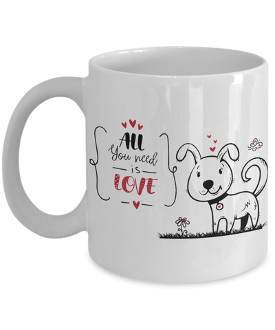 All You Need Is Love Cute Valentine Puppy Mug